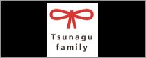TSUNAGU FAMILY
